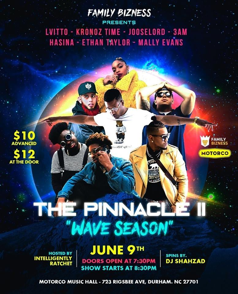 The Pinnacle ll: Wave Season @Motorco in Durham, NC Saturday June 9, 2018